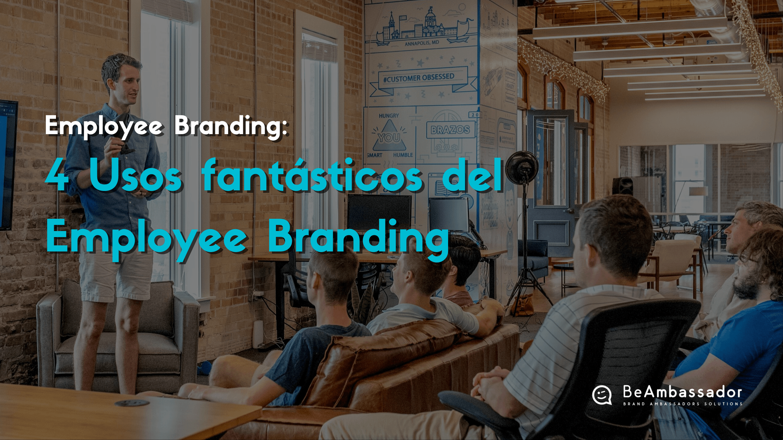 4 usos del Employee Branding